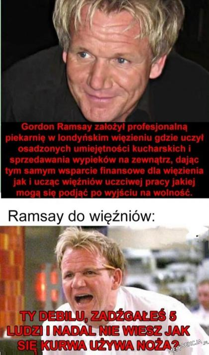 Ramsay is a savage