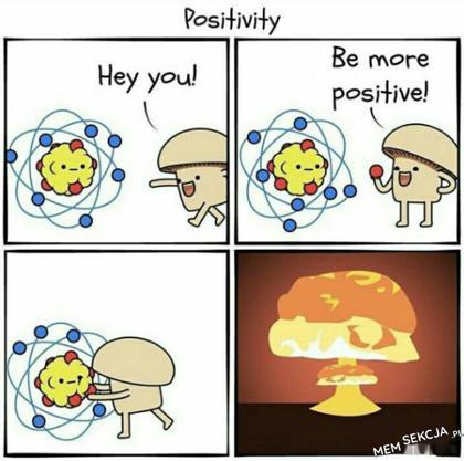 Bądź bardziej pozytywny