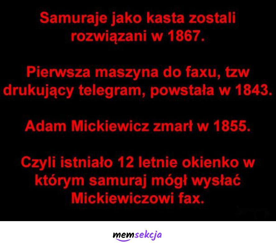 Samuraj mógł wysłać Mickiewiczowi faks. Memy. Adam  Mickiewicz