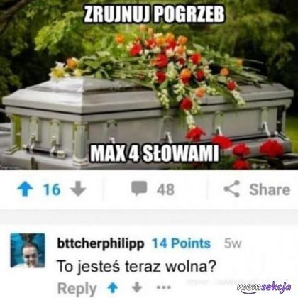 Jak zrujnować pogrzeb w 4 słowach