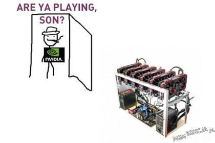 Are ya playing, son?. Śmieszne. Komiksy. Memy. Nvidia
