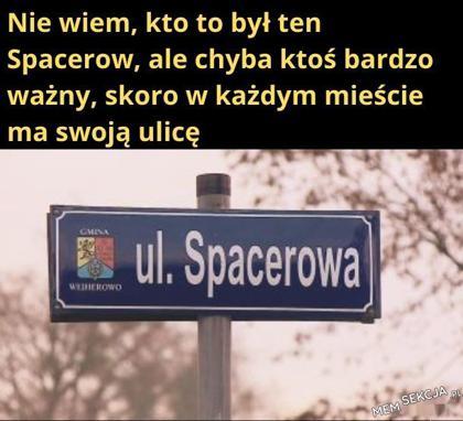 Ignacy Spacerow wynalazca spacerów