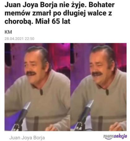 Bohater memów zmarł po długiej walce z chorobą. Memy. Juan  Joya  Borja