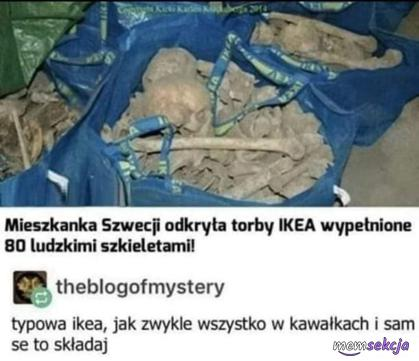 Typowe zagranie Ikei. Śmieszne. Ikea. Czarny  Humor
