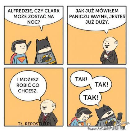 Alfredzie, czy Clark może zostać na noc?