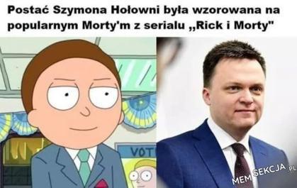 Postać Szymona Hołowni była wzorowana na Mortym