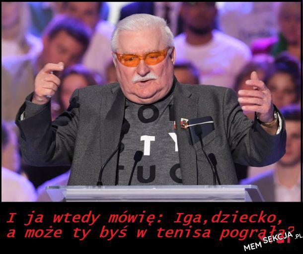 Lech Wałęsa jak zwykle w awangardzie