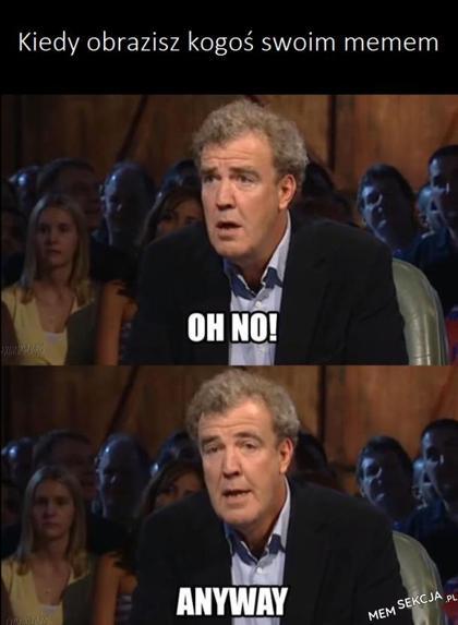 Kiedy obrazisz kogoś swoim memem
