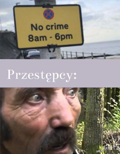 Co przestępcy teraz zrobią?